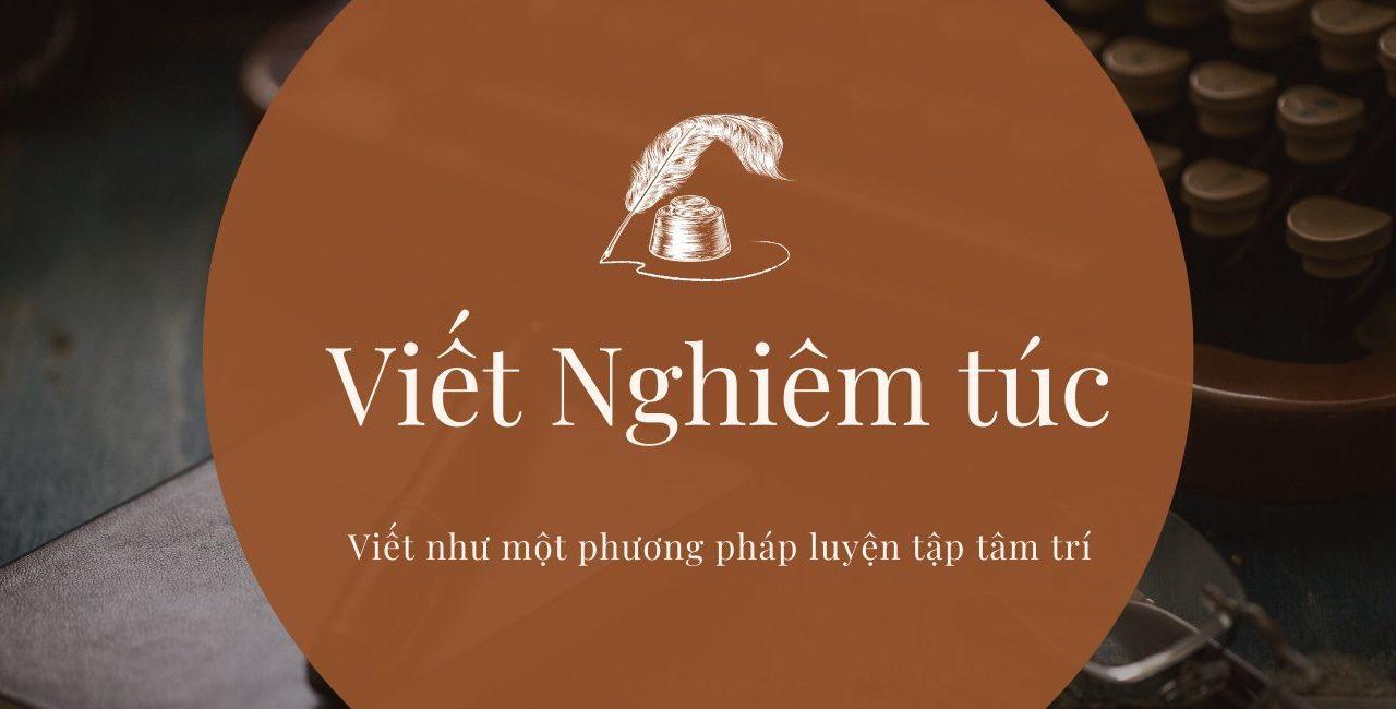 Coaching 1-1: Viết Nghiêm Túc
