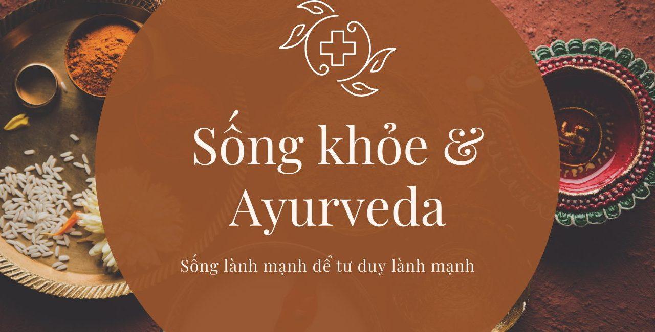 Coaching 1-1: Sống khỏe với hiểu biết dinh dưỡng và Ayurveda