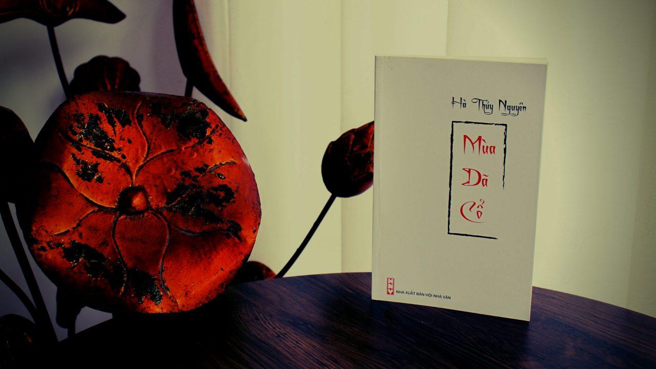 Tập thơ cổ phong Mùa dã cổ của Hà Thủy Nguyên