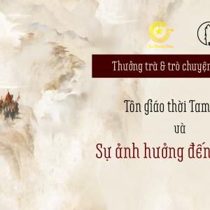 [ONLINE] TÔN GIÁO THỜI TAM QUỐC VÀ ẢNH HƯỞNG TỚI VIỆT NAM